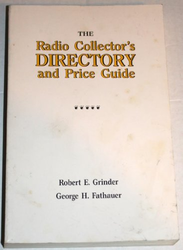 9780932541017: Radio Collector's Directory and Price Guide