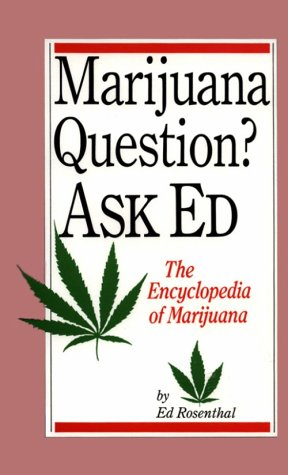 Marijuana Question?: Ask Ed