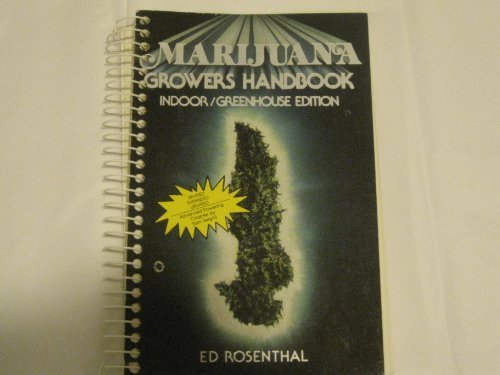 Marijuana Grower's Handbook (9780932551023) by Rosenthal, Ed