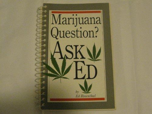 9780932551030: Marijuana Question? Ask Ed