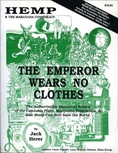 9780932551115: Hemp and the Marijuana Conspiracy: The Emperor Wears No Clothes