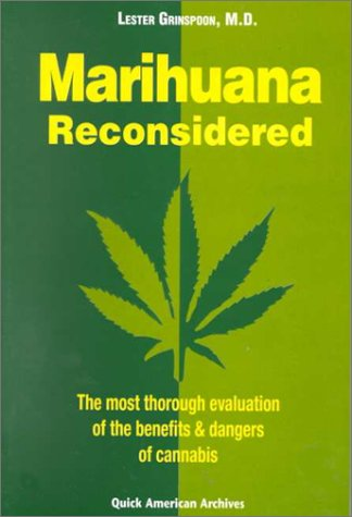 Marihuana Reconsidered: Grinspoon