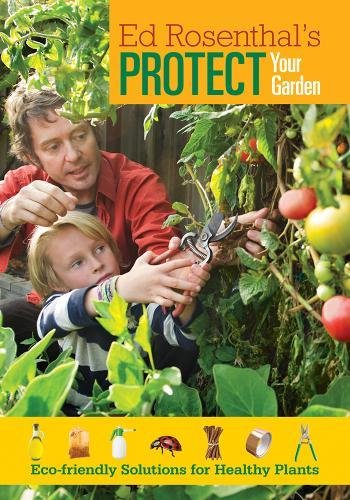 9780932551191: Protect Your Garden: Eco-Friendly Solutions for Healthy Plants