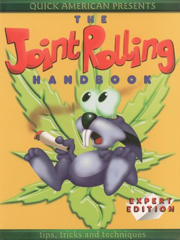 The Joint Rolling Handbook: Expert Edition: Bobcat Press