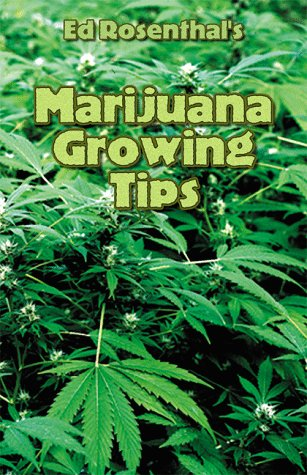 Marijuana Growing Tips (9780932551313) by Ed Rosenthal