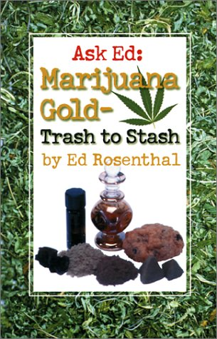 9780932551405: Ask Ed-Marijuana Gold: Trash to Stash