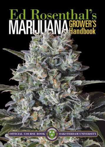 9780932551467: Marijuana Grower's Handbook: Your Complete Guide for Medical and Personal Marijuana Cultivation