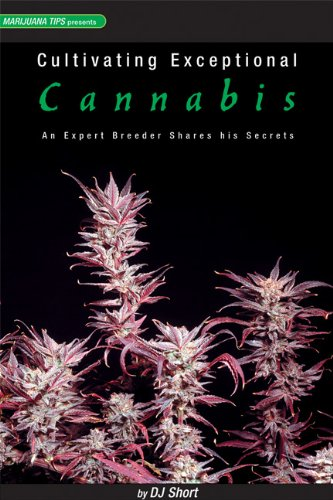 9780932551597: Cultivating Exceptional Cannabis: An Expert Breeder Shares His Secrets (Marijuana Tips Series)
