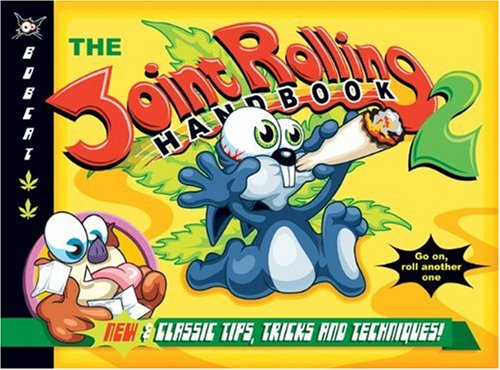 9780932551658: The Joint Rolling Handbook 2: New and Classic Tips, Tricks and Techniques!