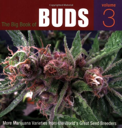 9780932551795: The Big Book of Buds: More Marijuana Varieties from the World's Great Seed Breeders: v. 3