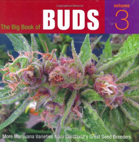 9780932551825: The Big Book of Buds, Volume 3: More Marijuana Varieties from the World's Great Seed Breeders