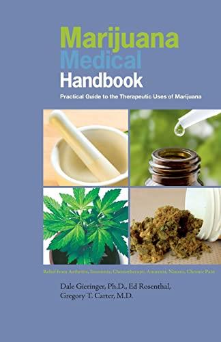 9780932551863: Marijuana Medical Handbook: Practical Guide to Therapeutic Uses of Marijuana