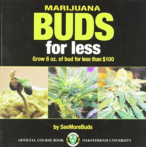 9780932551870: Marijuana Buds for Less: Grow 8 oz. of Bud for Less Than $100