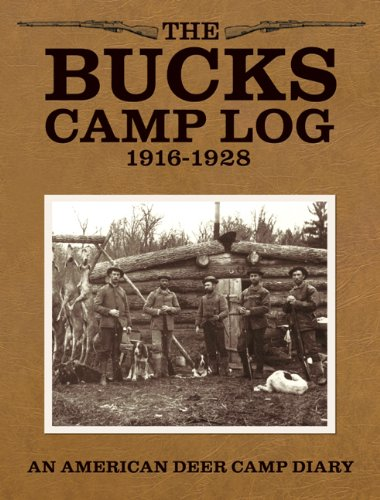 The Bucks Camp Log: 1916-1928: Williams, Marjorie