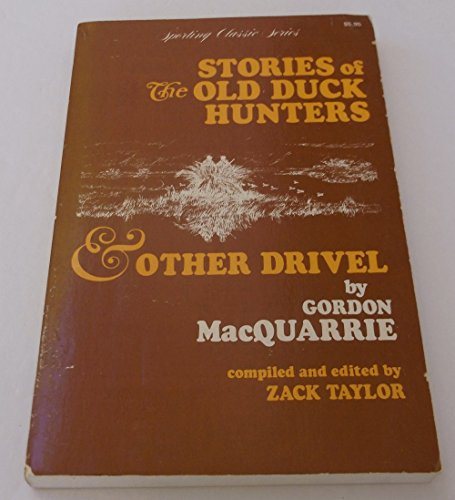 9780932558107: Stories of the Old Duck Hunters and Other Drivel