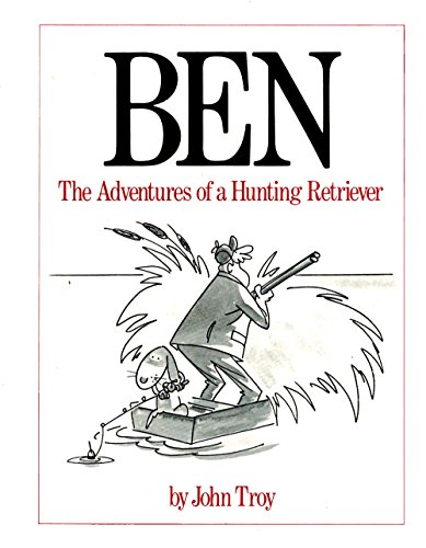 Ben, the Adventures of a Hunting Retriever