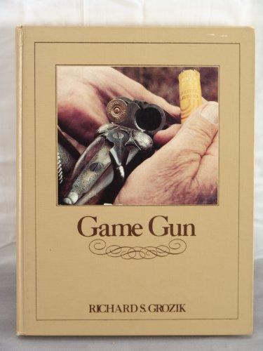 Game Gun: Grozik, Richard S.