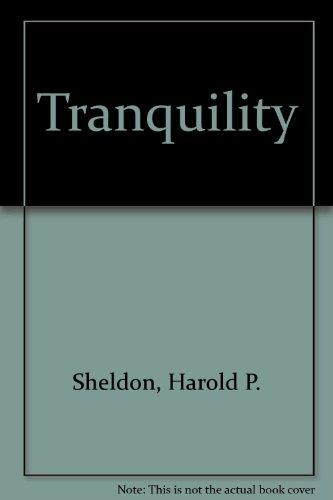 Tranquility: Harold P. Sheldon