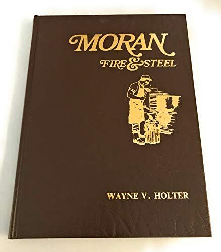 9780932572103: Moran--fire & steel