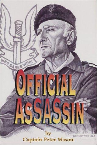 Official Assassin: Winston Churchill's Sas Hit Team: Mason, Peter