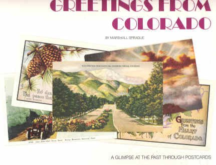 Greetings from Colorado: A Glimpse at the Past Through Postcards