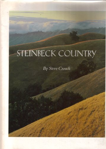 9780932575999: Steinbeck Country: The American Classic Edition