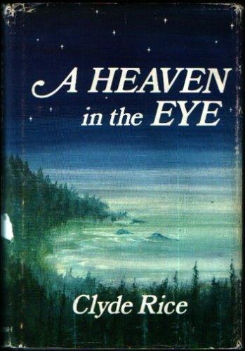 9780932576224: A Heaven in the Eye