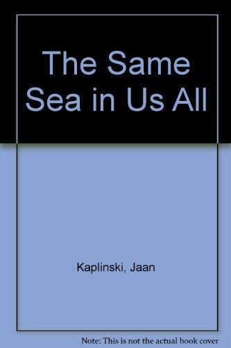 9780932576293: The Same Sea in Us All