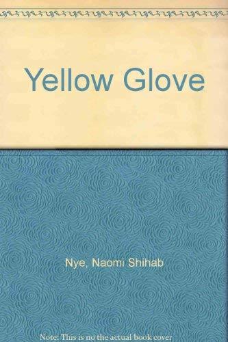 9780932576422: Yellow Glove