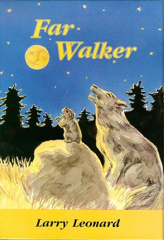 9780932576606: Far Walker