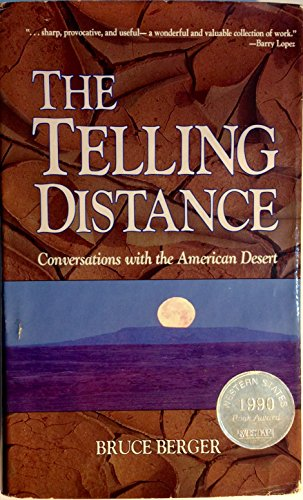 The Telling Distance: Conversations With the American Desert