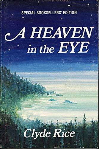 9780932576842: A Heaven in the Eye