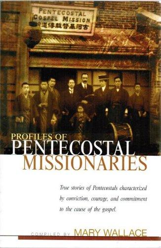 9780932581006: Profiles of Pentecostal Missionaries