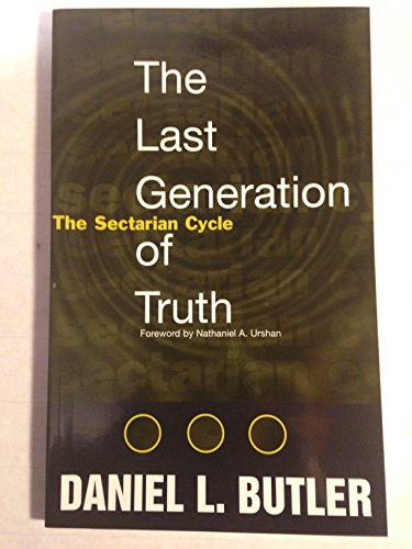 9780932581587: The Last Generation of Truth