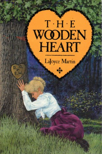 The Wooden Heart (0932581854) by Lajoyce Martin