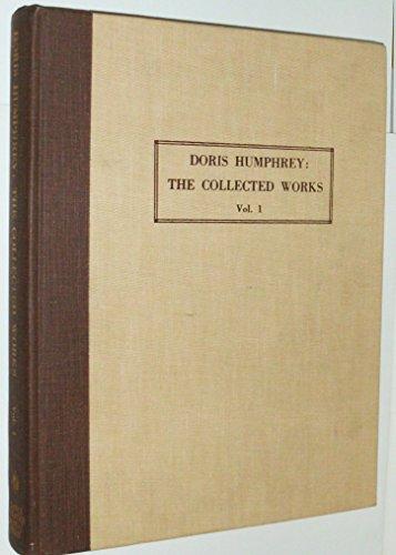 9780932582003: 1: Doris Humphrey: The Collected Works