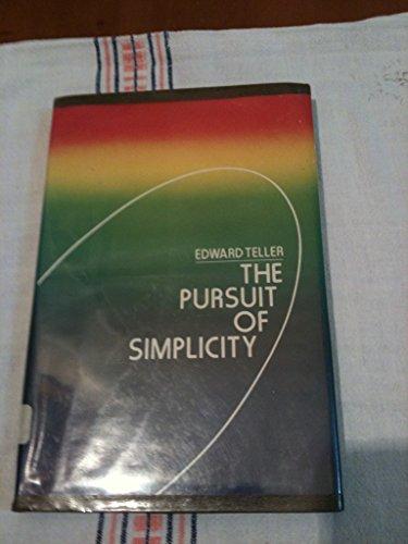 9780932612113: The pursuit of simplicity