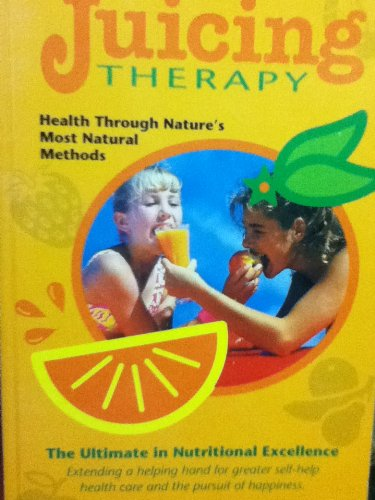 9780932615275: Juicing Therapy (Dr. Jensen's Health handbook)