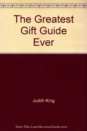 9780932620156: The greatest gift guide ever