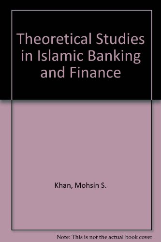 9780932625076: Theoretical Studies in Islamic Banking and Finance
