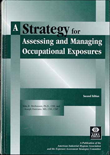 9780932627865: A Strategy for Assessing and Managing Occupational Exposures
