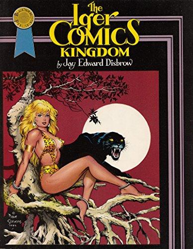 The Iger Comics Kingdom: Jay Edward Disbrow