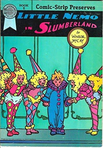 COMIC STRIP PRESERVES BOOK 2, LITTLE NEMO IN SLUMBERLAND: Winsor McCay