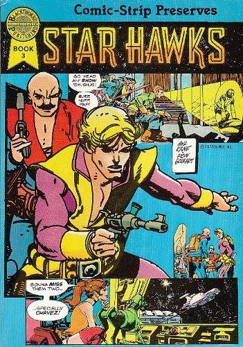 9780932629555: Star hawks (Comic-strip preserves)