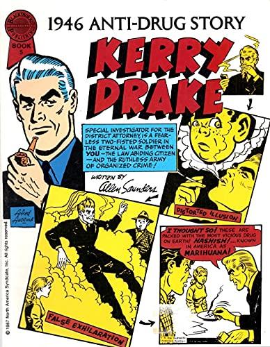 Kerry Drake, Book No. 5 (1946 Anti-Drug: SAUNDERS, Allen.