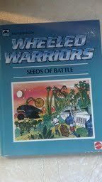 9780932631121: Wheeled Warriors: Seeds of Battle (A Golden Book title)