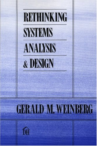 9780932633088: Rethinking Systems Analysis and Design