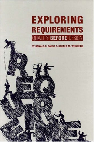 9780932633132: Exploring Requirements: Quality Before Design