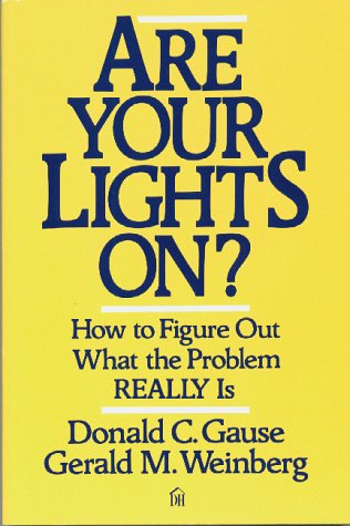 9780932633163: Are Your Lights On? How to Figure Out What the Problem Really Is