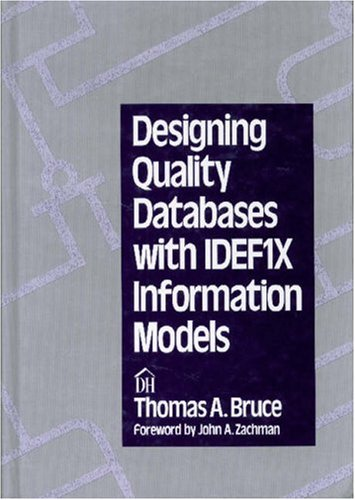 9780932633187: Designing Quality Databases With IDEF1X Information Models